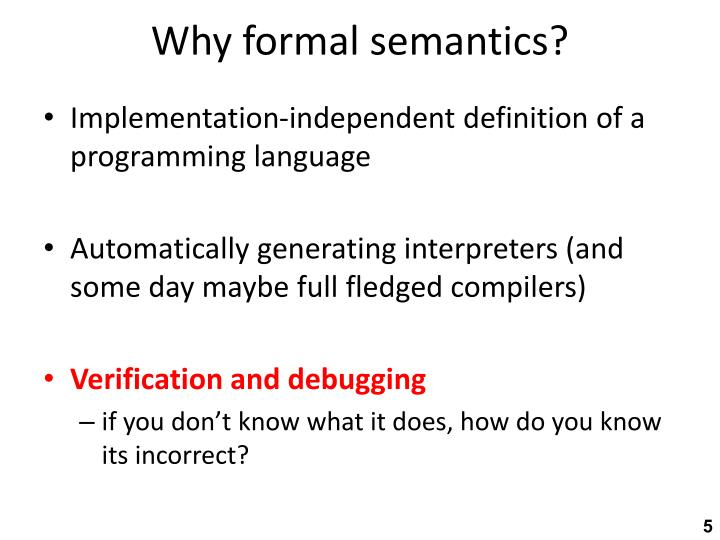 Why formal semantics?