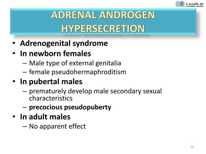 ADRENAL ANDROGEN HYPERSECRETION
