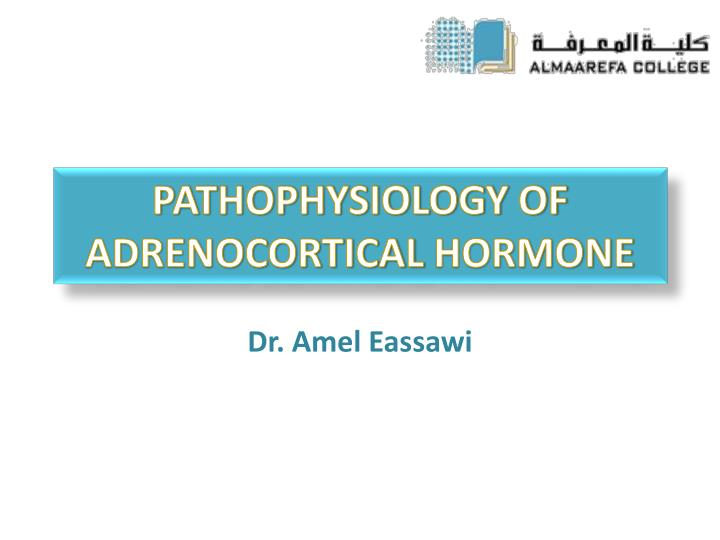 Pathophysiology of adrenocortical hormone