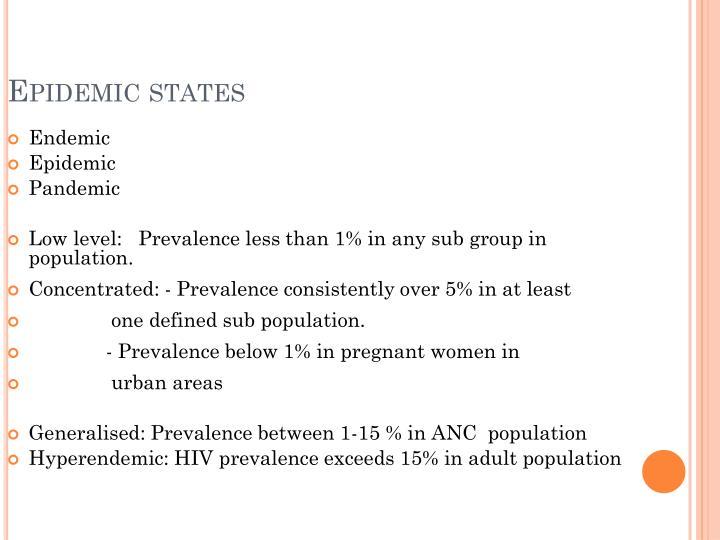 Epidemic states
