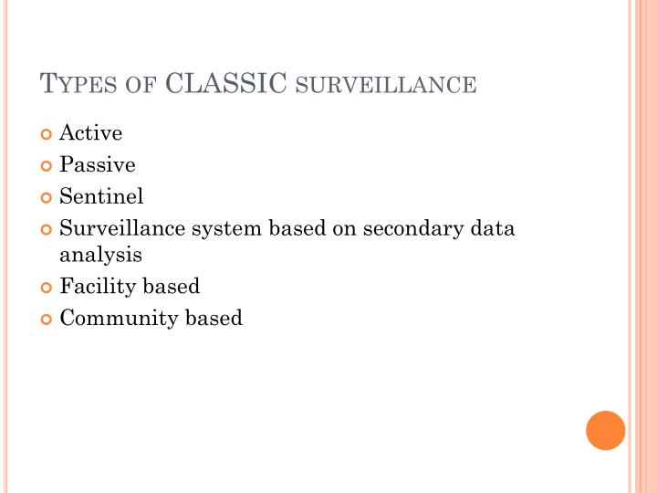 Types of CLASSIC surveillance
