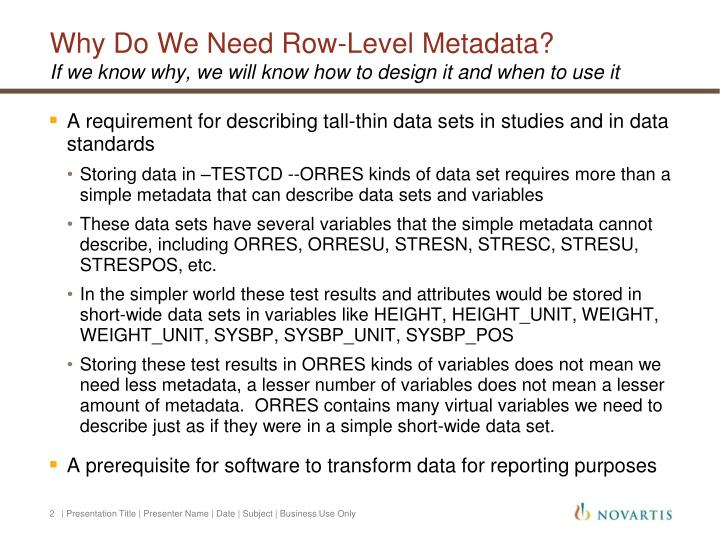 Why do we need row level metadata