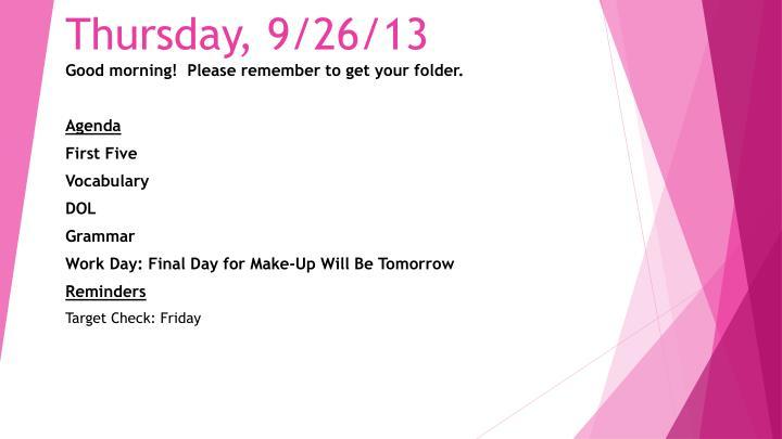 Thursday, 9/26/13