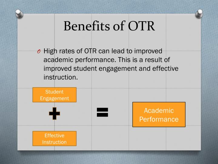 Benefits of OTR
