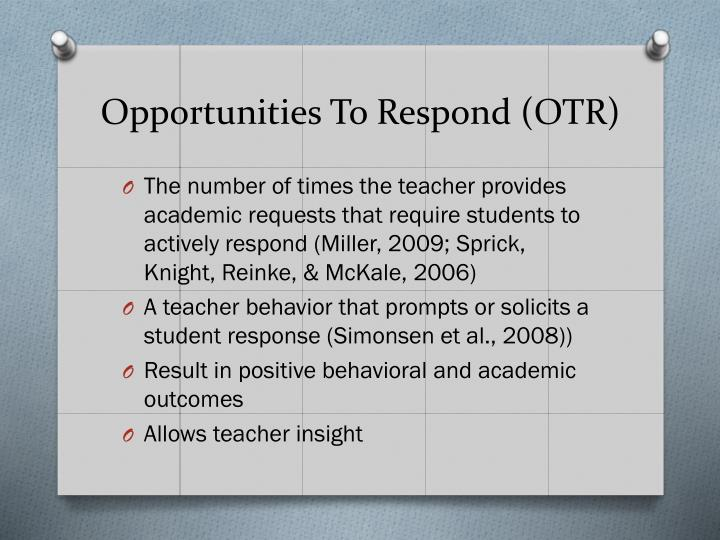 Opportunities To Respond (OTR)