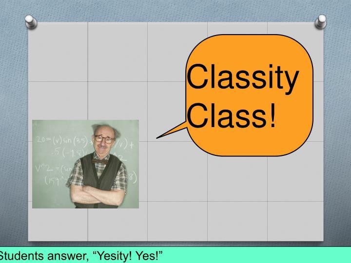 Classity Class!