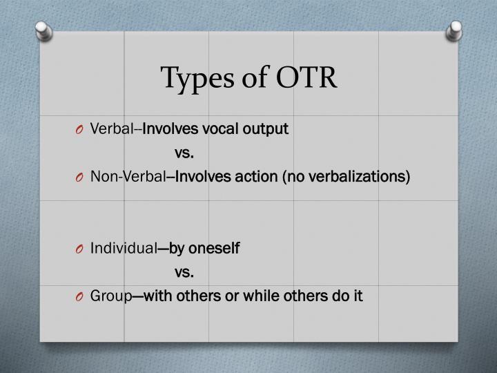 Types of OTR