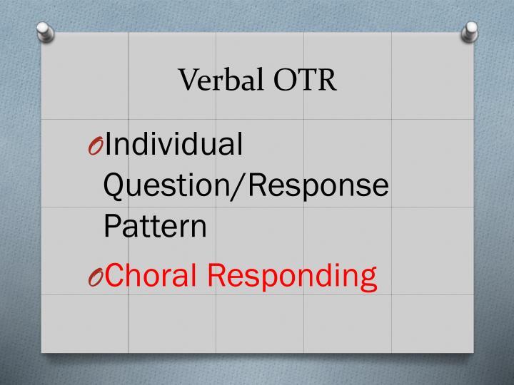 Verbal OTR