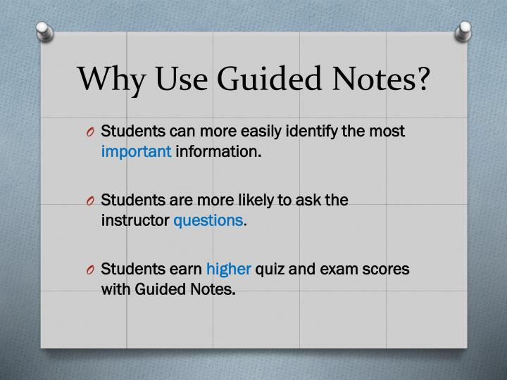 Why Use Guided Notes?