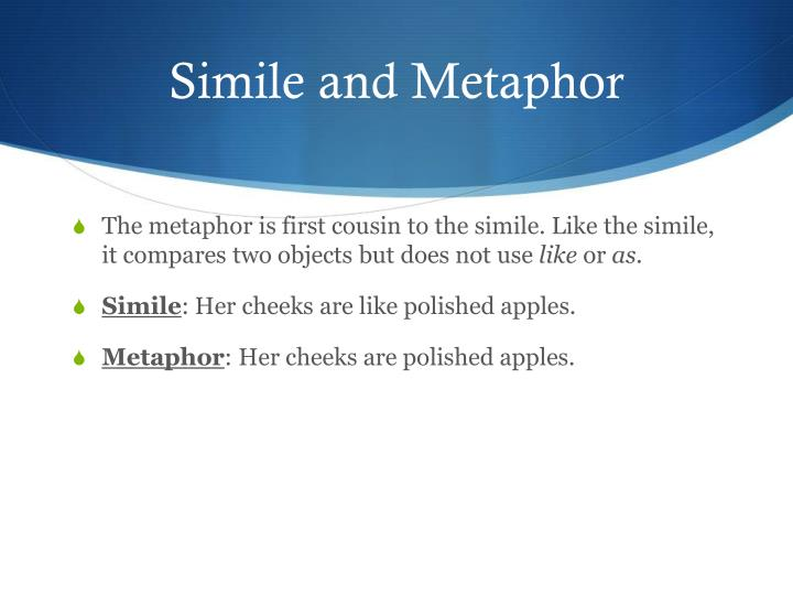 Simile and Metaphor