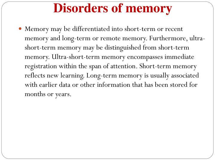 Disorders of memory