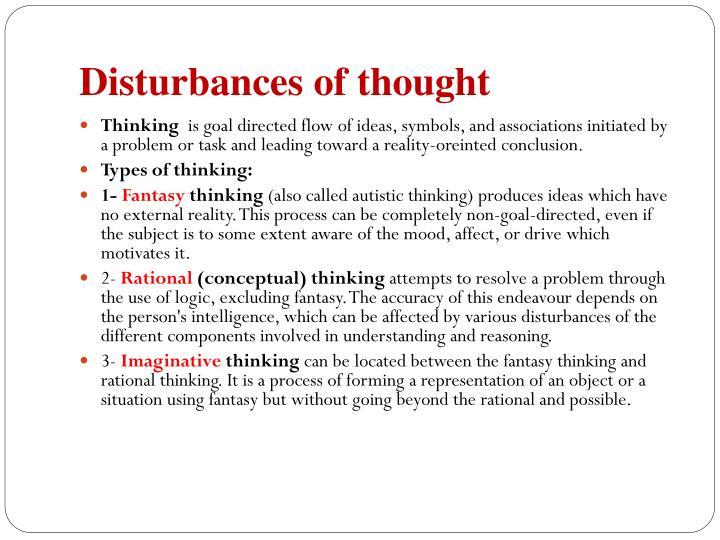 Disturbances of thought
