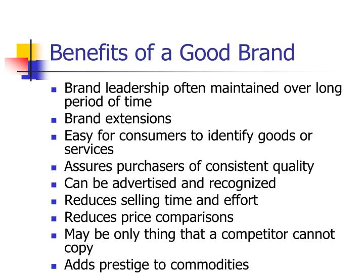Benefits of a Good Brand