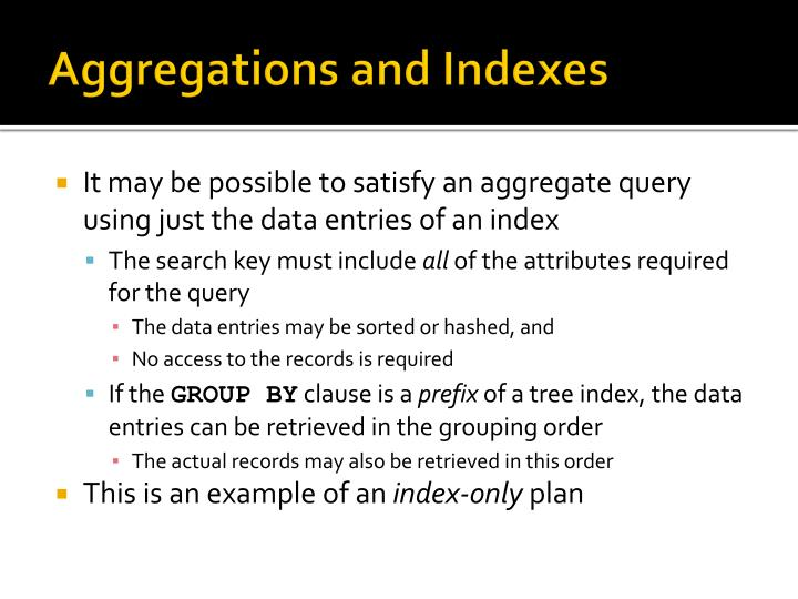 Aggregations and Indexes