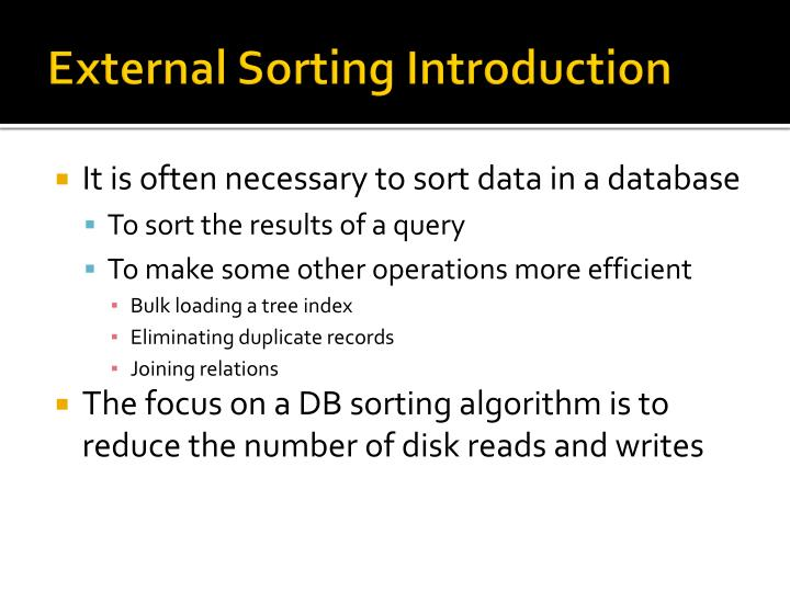 External Sorting Introduction