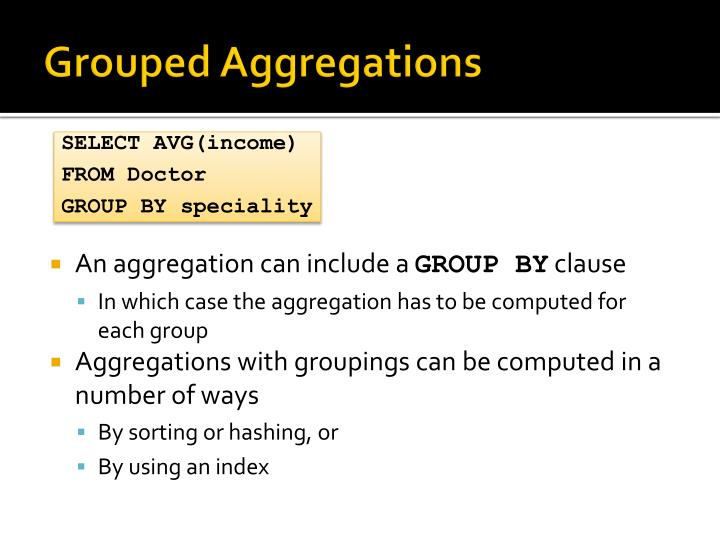 Grouped Aggregations