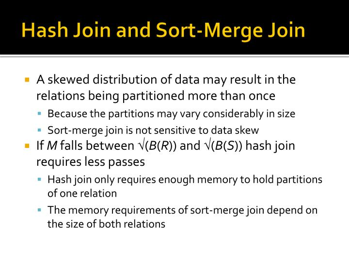 Hash Join and Sort-Merge Join