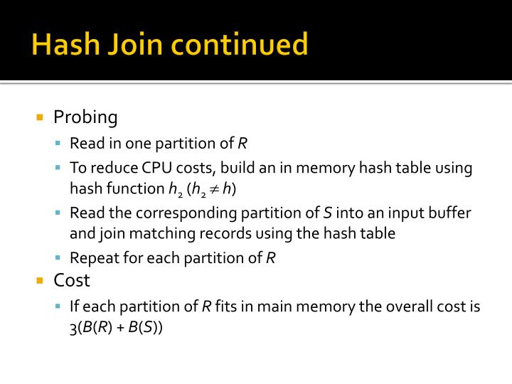 Hash Join continued