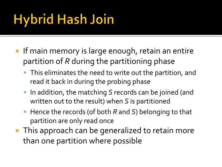Hybrid Hash Join