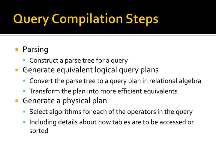 Query Compilation Steps