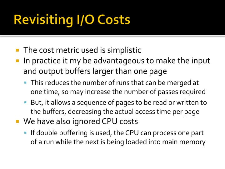 Revisiting I/O Costs