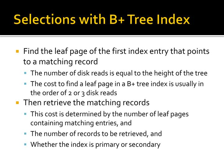 Selections with B+ Tree Index
