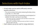 selections with hash index