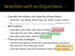 selections with no disjunctions2