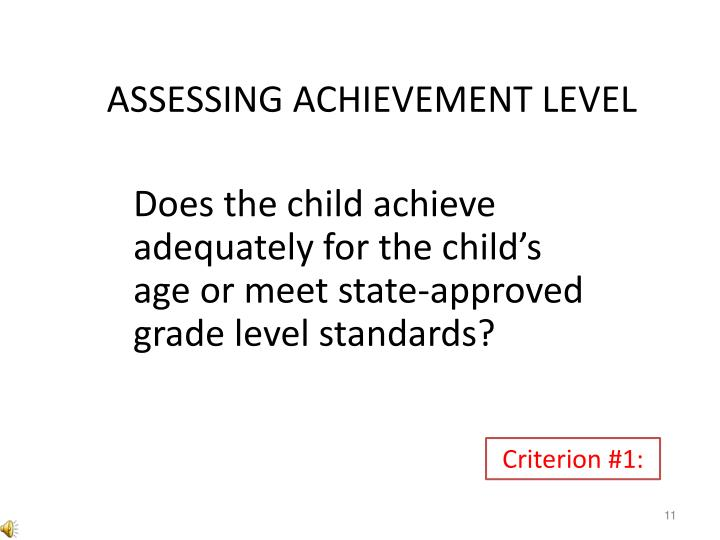 Assessing Achievement level