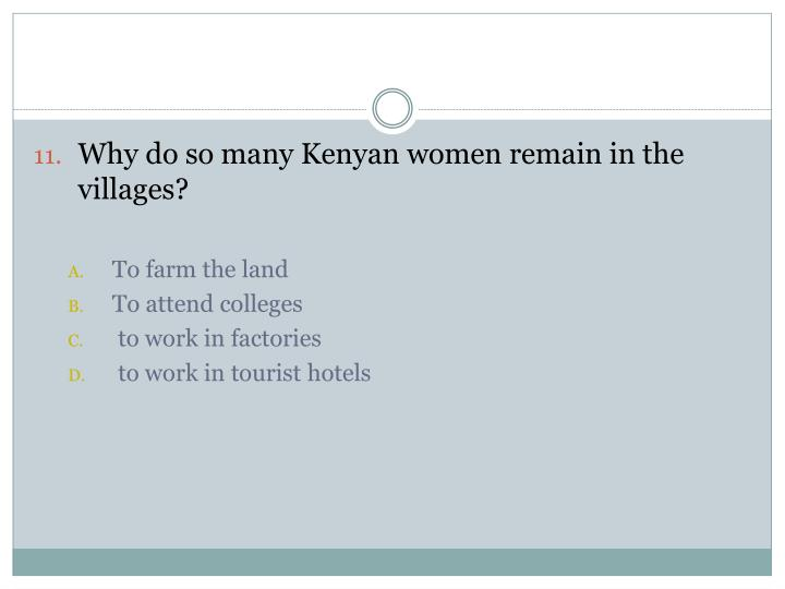 Why do so many Kenyan women remain in the villages?