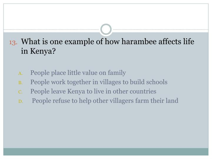 What is one example of how harambee affects life in Kenya?