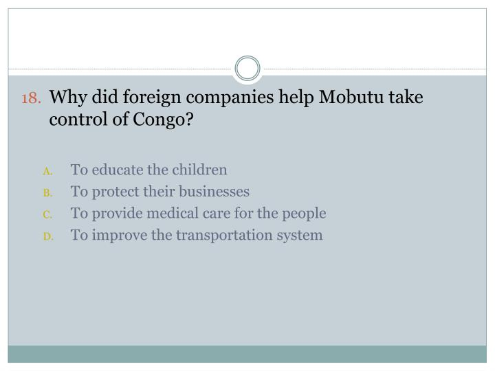 Why did foreign companies help Mobutu take control of Congo?