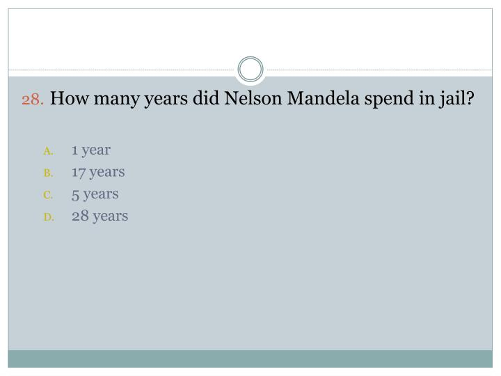 How many years did Nelson Mandela spend in jail?