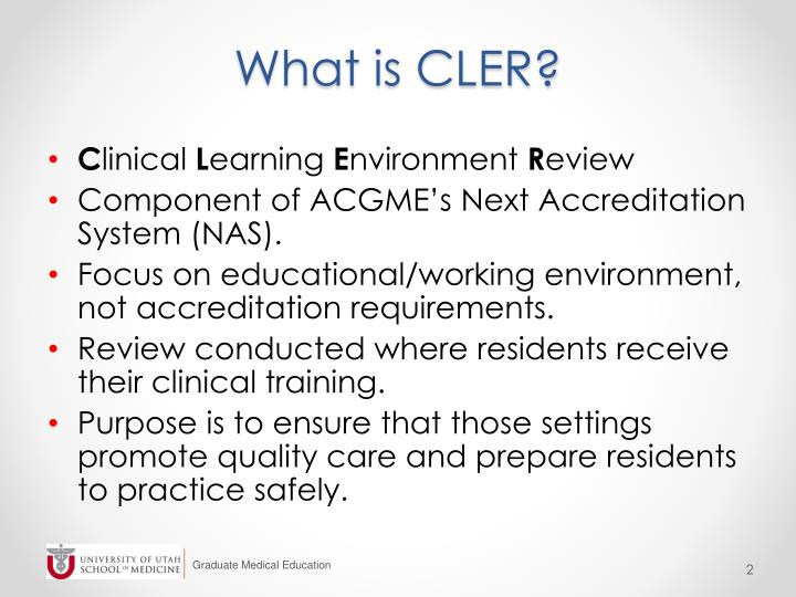 What is CLER?