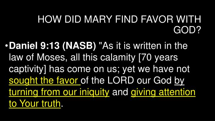 How did mary find favor with god1