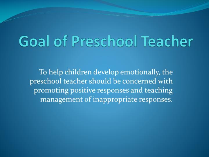 Goal of Preschool Teacher