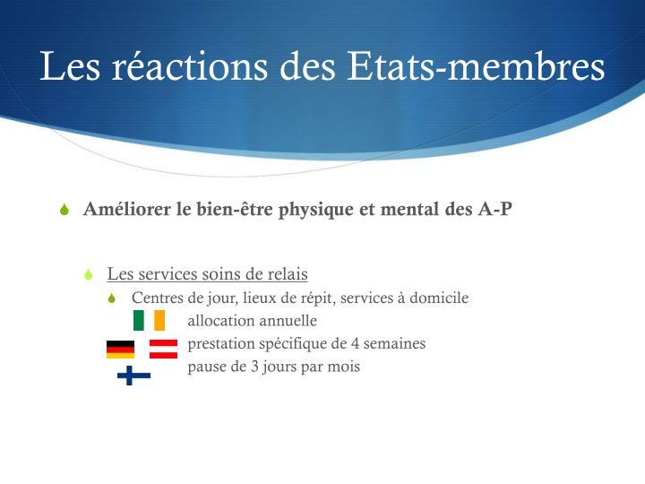 Les réactions des Etats-membres