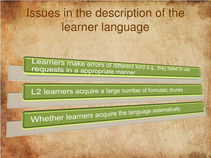 Issues in the description of the learner language