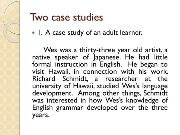 Two case studies