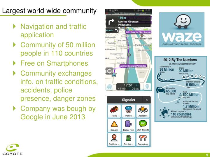 Largest world-wide community