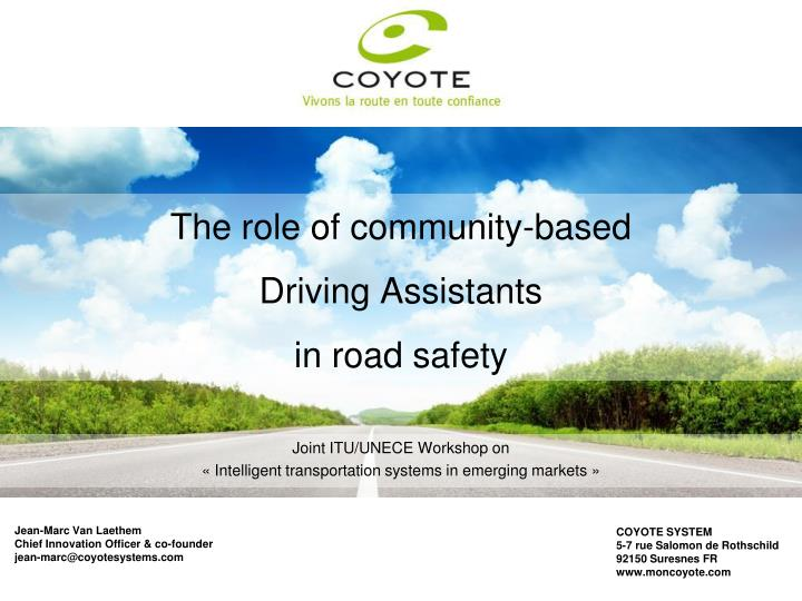 The role of community based driving assistants in road safety