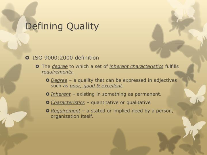 Defining Quality