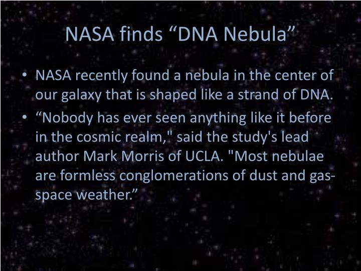 "NASA finds ""DNA Nebula"""