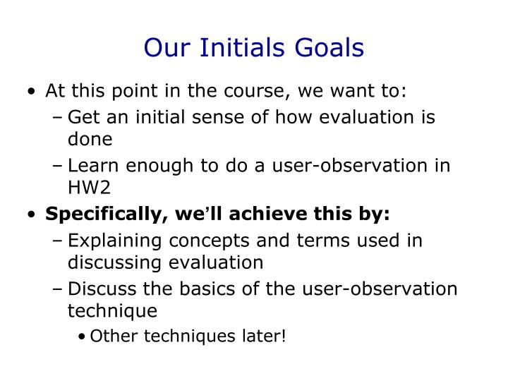 Our Initials Goals