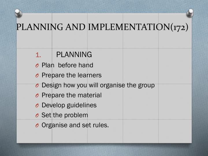 PLANNING AND IMPLEMENTATION(172)