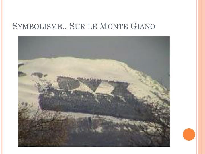 Symbolisme.. Sur le Monte