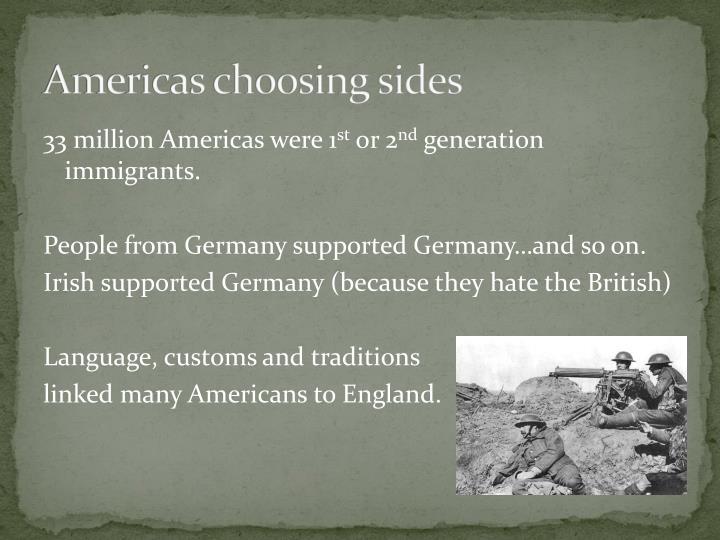 Americas choosing sides