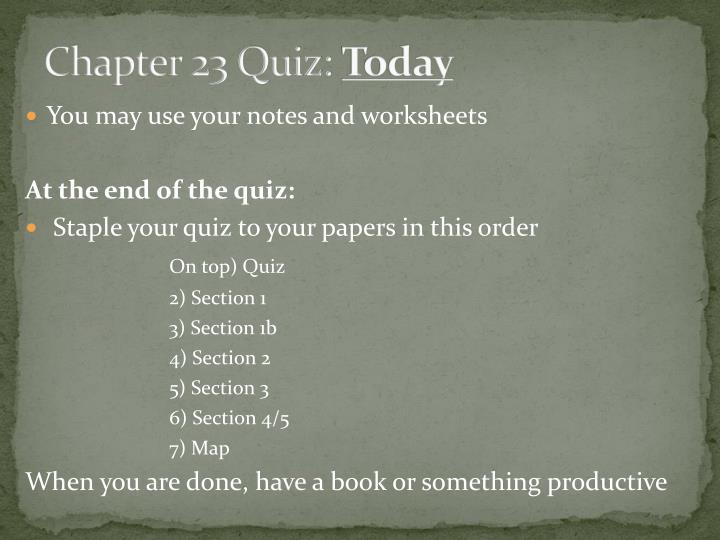Chapter 23 Quiz:
