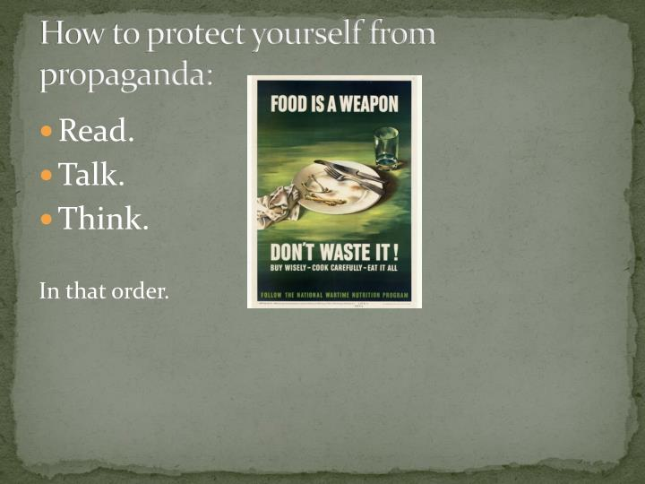 How to protect yourself from propaganda: