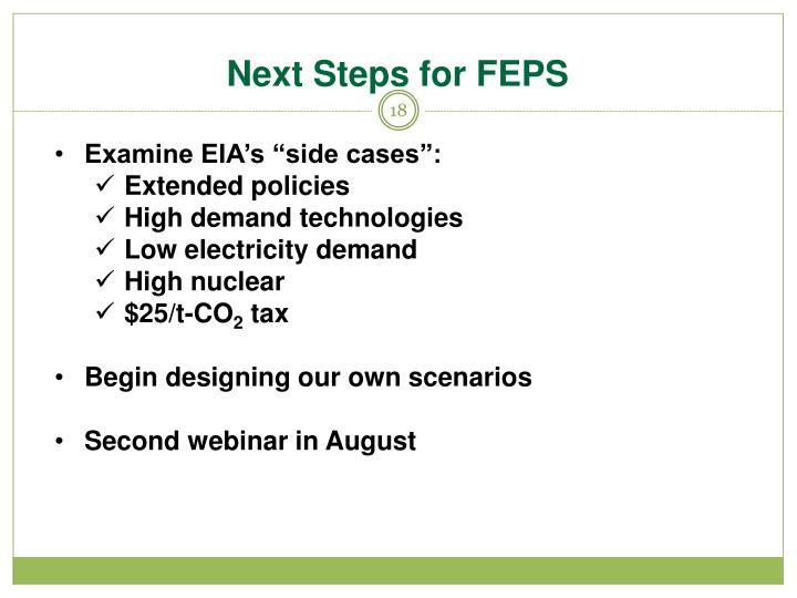 Next Steps for FEPS